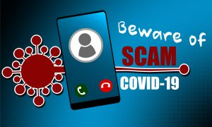 beware covid 19 scams